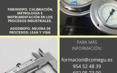 Cursos  gratuitos de : FMEH001PO. Calibración, Metrología e instrumentación en los procesos industriales.-Curso de ADGD180PO. Mejora de procesos: LEAN Y VSM