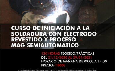 Curso de iniciación a la soldadura con electrodo revestido y proceso MAG semiautomático