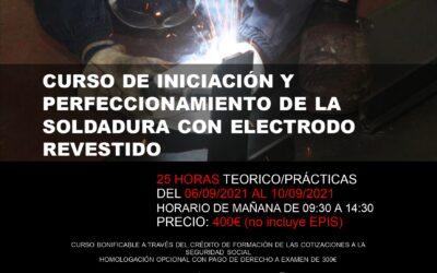 """Abierto plazo de inscripción CURSO PRIVADO (Horario de Mañana): """"Iniciación y Perfeccionamiento de la Soldadura con Electrodo Revestido"""""""